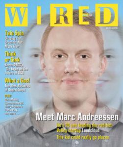 Wired Magazine: meet Marc Andreessen