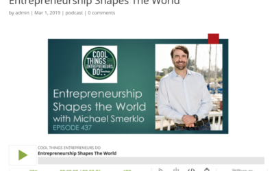 Entrepreneurship Shapes The World